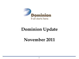 Dominion Update November 2011