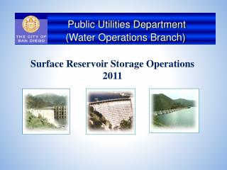 Surface Reservoir Storage Operations 2011