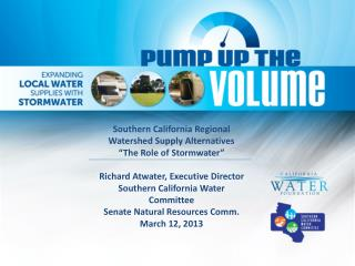 "Southern California Regional Watershed Supply Alternatives   ""The Role of  Stormwater """