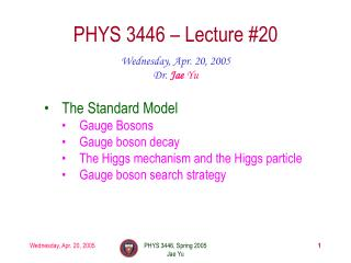 PHYS 3446 – Lecture #20