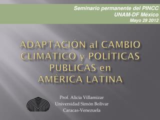 Adaptación al cambio climático y políticas públicas en  américa latina