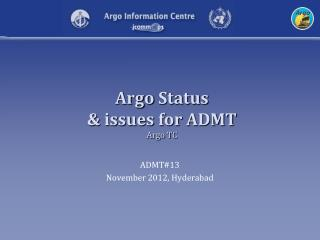 Argo Status & issues for ADMT  Argo TC