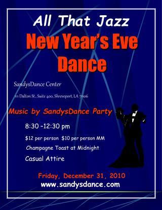 Friday, December 31, 2010 sandysdance