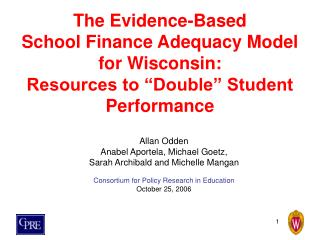 The Evidence-Based  School Finance Adequacy Model  for Wisconsin:  Resources to  Double  Student Performance
