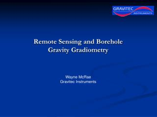 Remote Sensing and Borehole Gravity Gradiometry