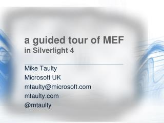 a guided tour of MEF in Silverlight 4