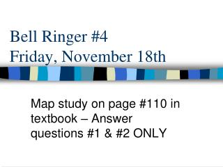 Bell Ringer  #4 Friday ,  November 18th