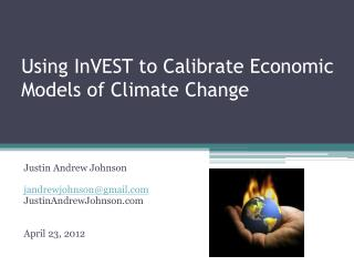 Using  InVEST  to Calibrate Economic Models of Climate Change
