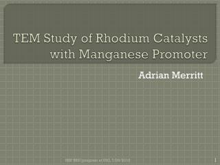 TEM Study of Rhodium Catalysts with Manganese Promoter