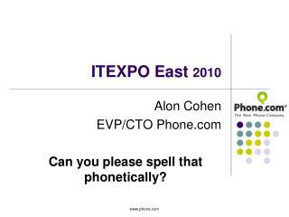 ITEXPO East  2010