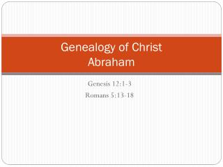 Genealogy  of Christ Abraham