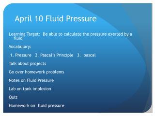 April 10 Fluid Pressure