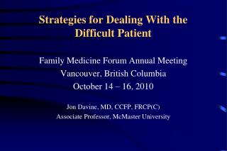 Strategies for Dealing With the Difficult Patient