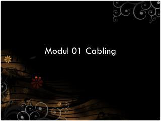 Modul  01 Cabling