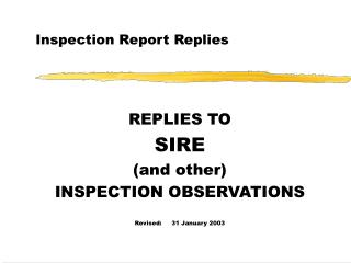 Inspection Report Replies