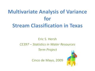 Multivariate Analysis of Variance for  Stream Classification in Texas