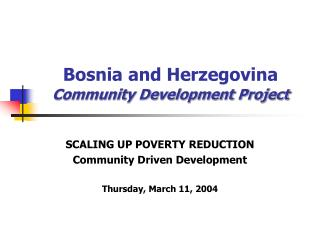 Bosnia and Herzegovina Community Development Project