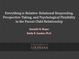 Danielle N. Moyer Emily K. Sandoz, Ph.D.