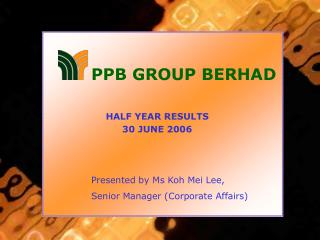 HALF YEAR RESULTS 30 JUNE 2006