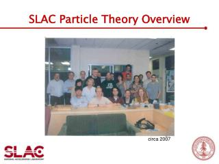 SLAC Particle Theory Overview