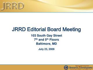 JRRD Editorial Board Meeting