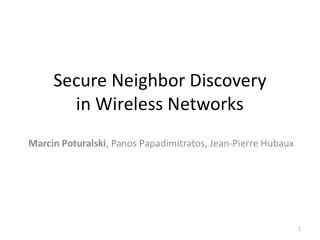Secure Neighbor Discovery in Wireless Networks