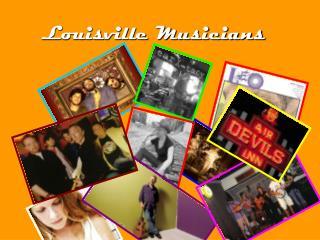 Louisville Musicians