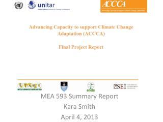 MEA 593 Summary Report Kara Smith April 4, 2013