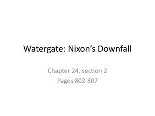 Watergate: Nixon's Downfall