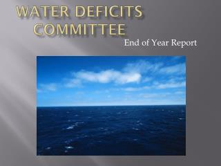 Water  Deficits Committee