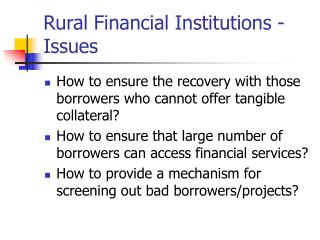 Rural Financial Institutions - Issues