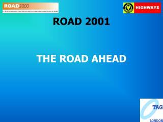 ROAD 2001