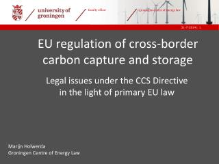 EU regulation of cross-border carbon capture and storage
