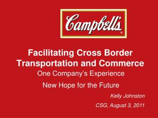 Facilitating Cross Border  Transportation and Commerce