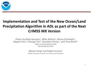The New  CrIMSS  Precipitation Detection Algorithm for Ocean/Land Surfaces