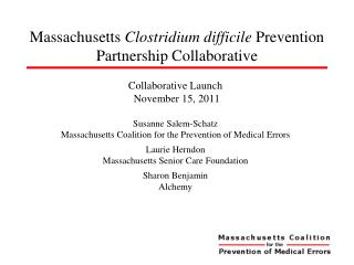 Massachusetts  Clostridium difficile  Prevention Partnership Collaborative
