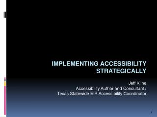 Implementing Accessibility Strategically
