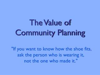 The Value of Community Planning