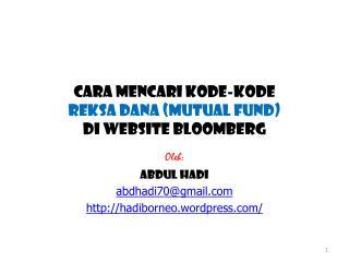 Cara Mencari KODE-KODE  rEKSA DANA (MUTUAL FUND)  Di Website bLOOMBERG