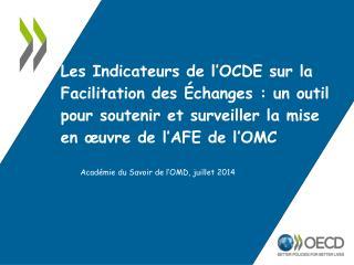 Académie du Savoir de l'OMD, juillet 2014