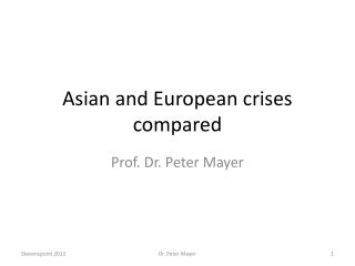 Asian and European crises compared