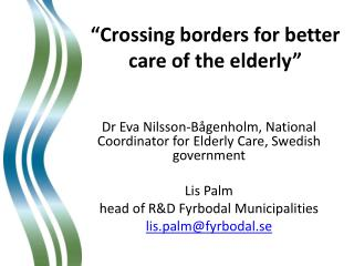 """Crossing  borders for better care of the  elderly"""
