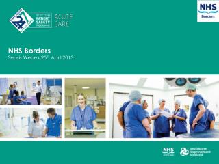 NHS Borders Sepsis Webex 25 th  April 2013