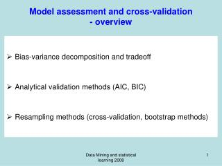 Model assessment and cross-validation - overview
