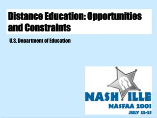 Distance Education: Opportunities and Constraints