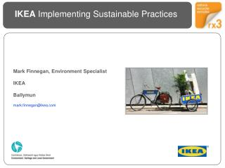 Mark Finnegan, Environment Specialist IKEA  Ballymun mark.finnegan@ikea