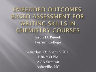 Embedded Outcomes-Based Assessment for Writing Skills in Chemistry Courses