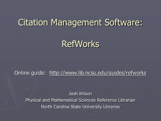 Citation Management Software: RefWorks