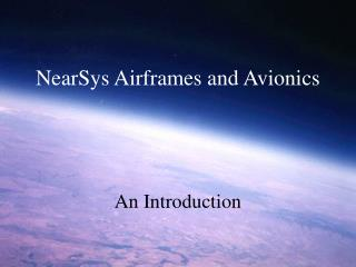 NearSys Airframes and Avionics