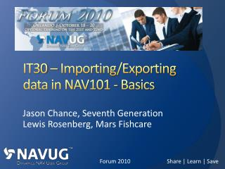 IT30 – Importing/Exporting data in NAV101 - Basics